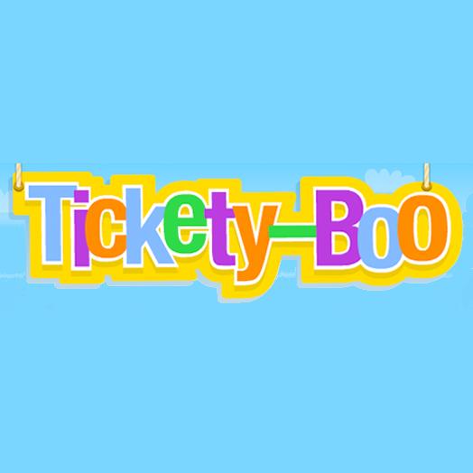 tickety boo