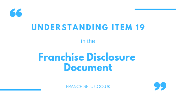 Understanding Item 19 in the Franchise Disclosure Document