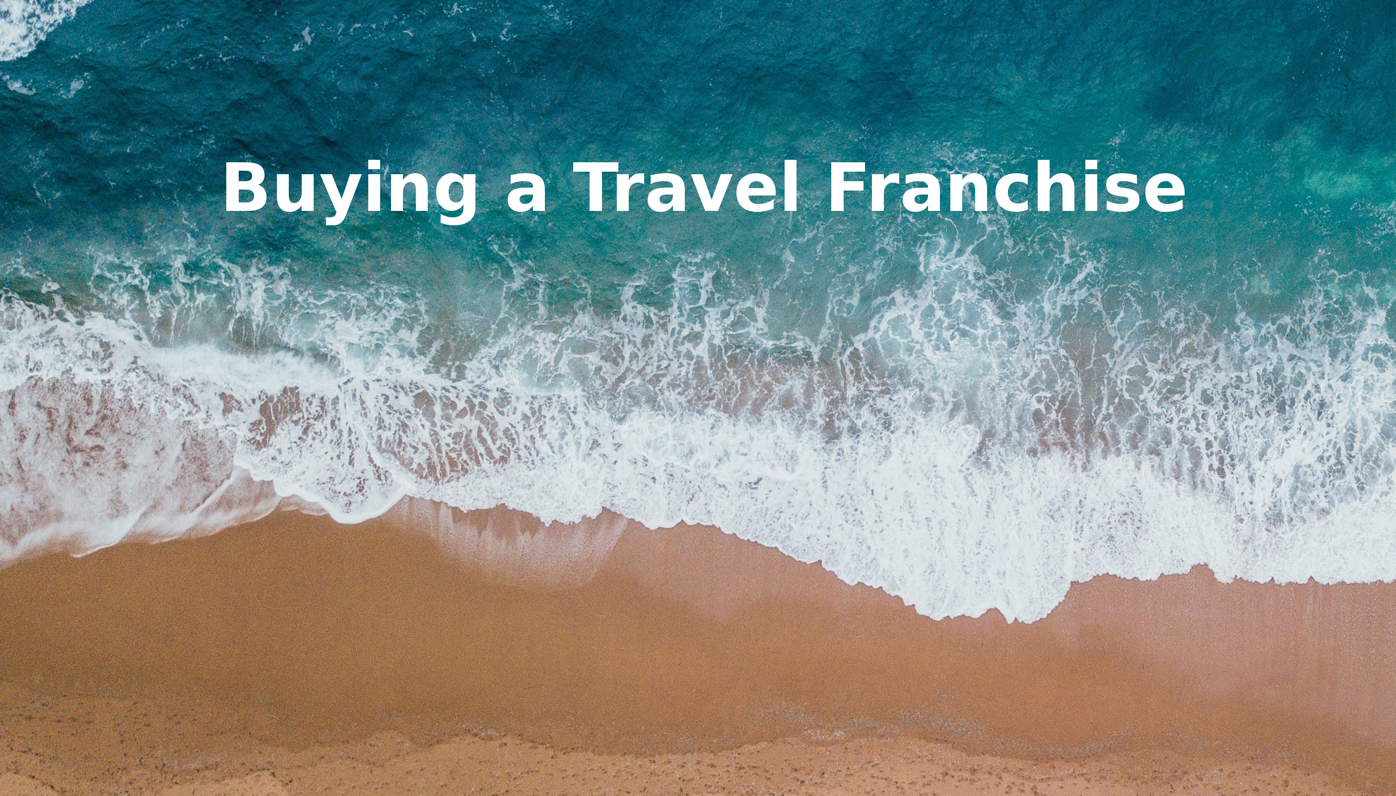 Buying a Travel Franchise
