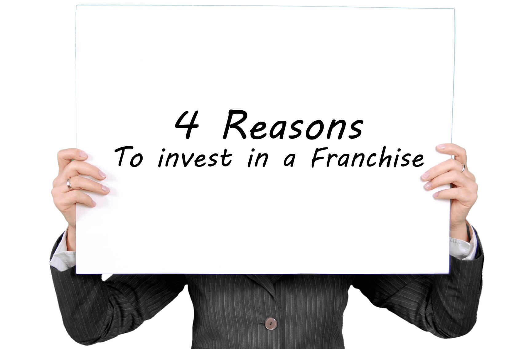 4 Reasons to Invest in a Franchise
