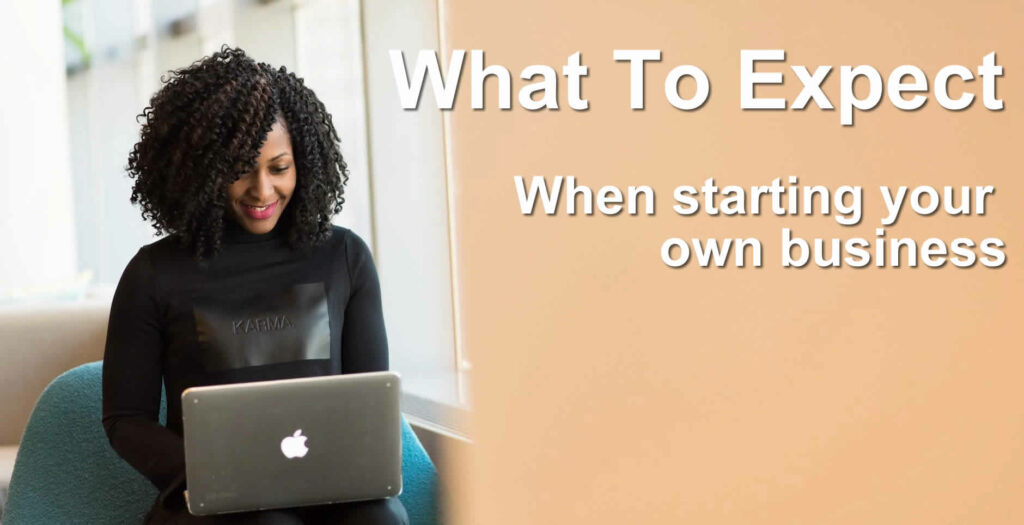 Own Business What To Expect